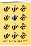 Bee-lieve In Yourself    12 Step Recovery Card