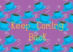 Keep Coming Back Recovery Greeting Card