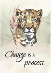 Change Is A Process Greeting Card