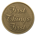 First Things First Bronze Affirmation Coins AA|NA|Al Anon