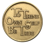 To Thine Own Self Be True Bronze Affirmation Coin  AA|NA|Al-Anon