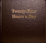 Twenty-Four Hours a Day (Large Print Hard Cover)