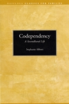 Codependency Second Hand Life by Stephanie Abbott