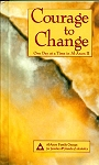 Courage to Change Hardcover  Al-Anon
