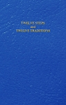 Twelve Steps and Twelve Traditions Pocket Edition