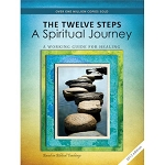 The Twelve Steps A Spiritual Journey
