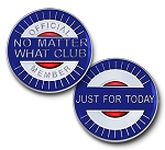 No Matter What Club Triplate Affirmation AA Medallions  AA|NA|Al-Anon