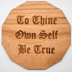 Laser Engraved Cherry Wood Coaster To Thine Own Self