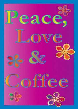 Peace, Love & Coffee 12 Step Recovery Greeting Card