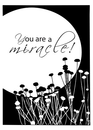 You Are a Miracle, Recovery Anniversary, 12 Step, Addiction, Full Moon card
