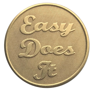 Easy Does It Bronze Affirmation Coin  AA|NA|Al-Anon