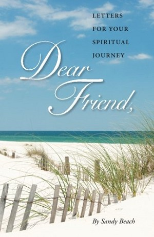 Dear Friend by Sandy Beach