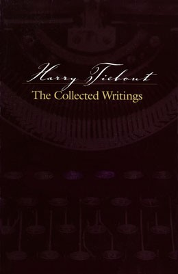 Harry Tiebout The Collected Writings